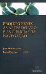 Projecto Fénix – As artes do voo e as ciências da navegação