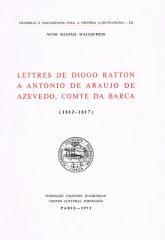 Lettres de Diogo Ratton a Antonio de Araujo de Azevedo, Comte da Barca (1812-1817)