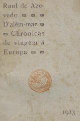 D'além-mar Chronicas de viagem á Europa