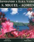 Rondando a Ilha Verde S.Miguel – Açores