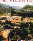 A Vila de S. Vicente – evocação dos duzentos e cinquenta anos