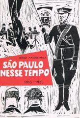 São Paulo Nesse Tempo 1915-1935