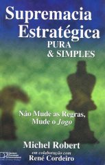 Supremacia Estratégica Pura & Simples