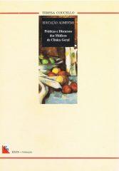 Educação Alimentar – Práticas e discursos dos médicos de clínica geral