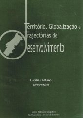 Território, Globalização e Trajectórias de Desenvolvimento