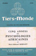 Cinq Années de Psychologies Africaines