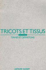Tricots et Tissus Termes et Definitions