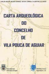 Carta Arqueológica do Concelho de Vila Pouca Aguiar